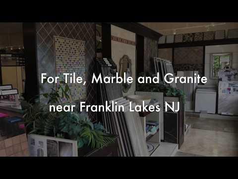 Franklin Lakes NJ Tile Store Marble, Granite from Fuda Tile Store
