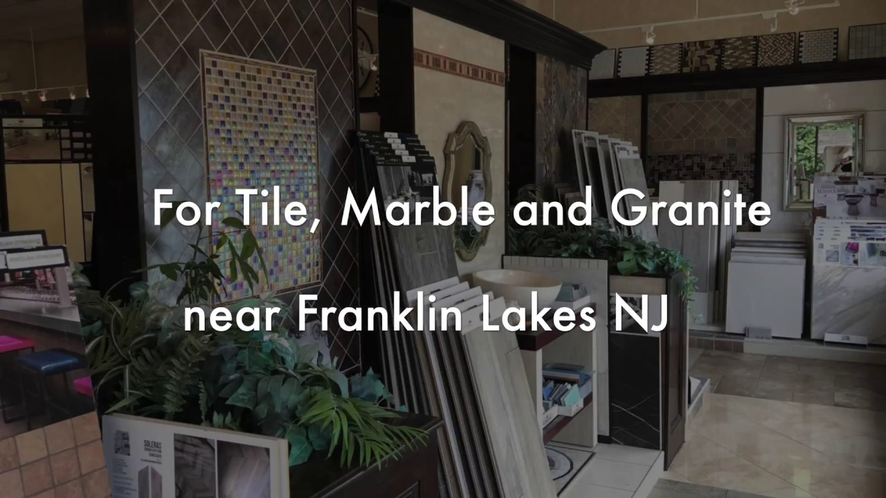 Franklin Lakes NJ Tile Store Marble, Granite from Fuda Tile Store ...