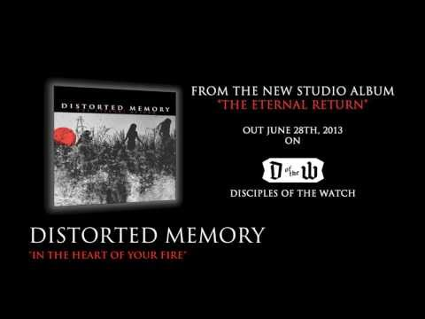 DISTORTED MEMORY -