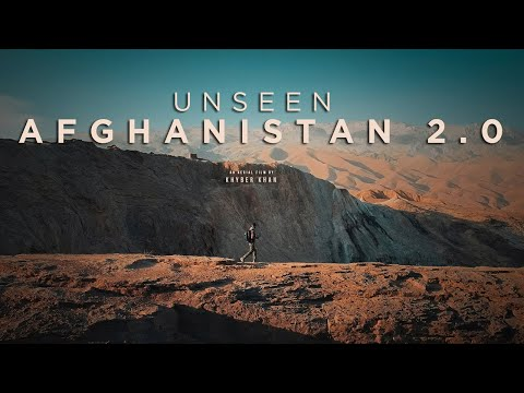 Unseen Afghanistan  2.0