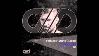 Ron Costa DJ Set - Comade Music Radio Show 08