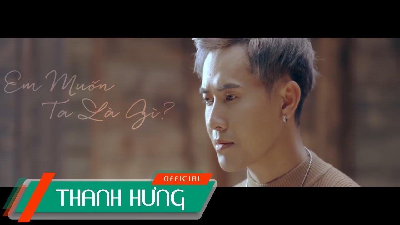 [KARAOKE NAM] Em Muốn Ta Là Gì – Thanh Hưng | Beat Chuẩn Tone Nam