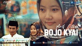 Bojo Kyai - Arif Citenx ft. Pancal 15
