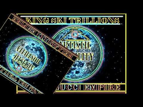 "KING SKI TRILLIONS BELLAGUCCI ""SELF-INTELLIGENT""  (ARTISTIC HOSTILITY)"