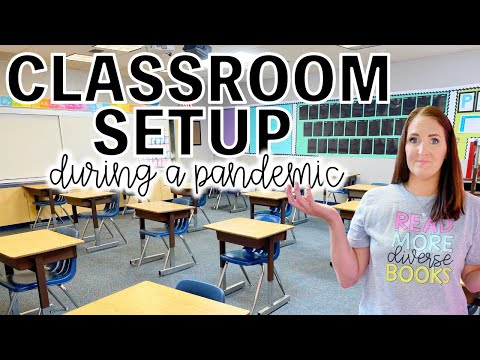 Classroom Setup During A Pandemic   Back To School 2020