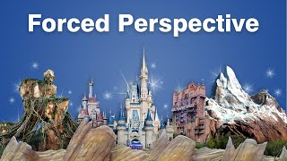 How Disney Fools Your Brain with Forced Perspective