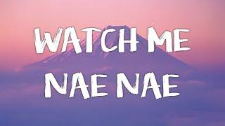 Silento - Watch me (Watch Me Nae Nae / Watch Me Whip) Lyrics