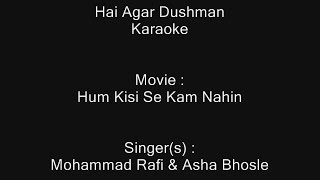 Hai Agar Dushman - Karaoke - Hum Kisi Se Kam Nahin - Mohammad Rafi & Asha Bhosle