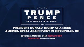 LIVE: President Donald Trump in Circleville, OH #Ohio