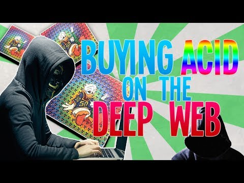 Buying Acid On The Dark Web