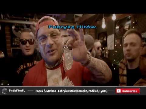 Popek & Matheo - Fabryka Hitów (Karaoke, Podkład, Lyrics)