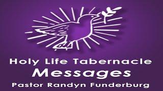 5-31-20 - What We Have Through the Holy Spirit - Pastor Randyn Funderburg