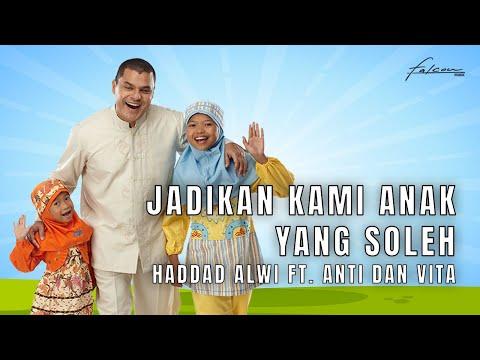 Hadad Alwi Anti Vita Jadikan Kami Anak Yang Sholeh Karaoke Version