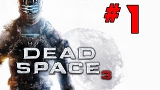 Let´s Play Dead Space 3 Part 1 [Deutsch/HD/BLIND] - Prolog - Gameplay Walkthrough