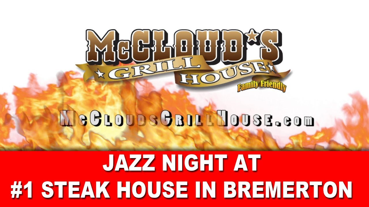 Mc Clouds Grill House Bremerton Bremerton Restaurants