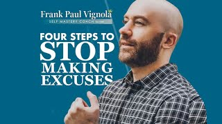 How to STOP Making EXCUSES | Life Coach for MEN