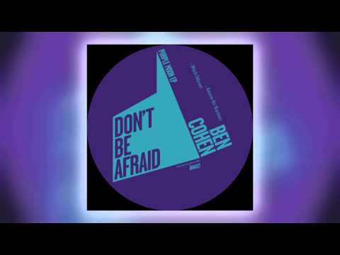 02 Ben Cohen - Black Oddyssey [Don't Be Afraid] Mp3
