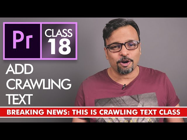 Crawling Text - Adobe Premiere Pro CC Class 18 - Urdu / Hindi