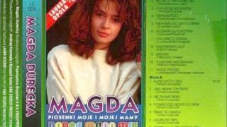 MAGDA DURECKA - MAGDA DANCE MEGA MIX - PRZEBOJE MOJE I MOJEJ MAMY - STRONA A