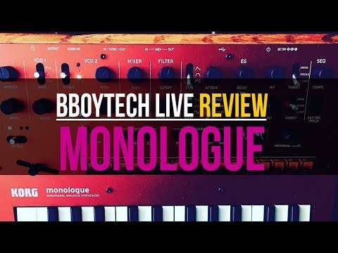 Korg Monologue - Bboytech Live Review