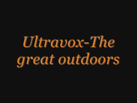 Ultravox The great outdoors