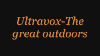 Watch Ultravox The Great Outdoors video