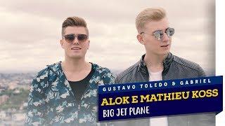 Baixar GTG - BIG JET PLANE (ALOK & MATHIEU KOSS COVER)