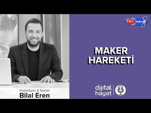20.07.2018 | Dijital Hayat Bölüm180 - TRT RADYO1 I Maker Hareketi