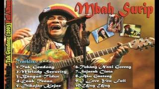 Mbah Surip - Is The Best FULL ALBUM  Lagu Keren dan Gokil