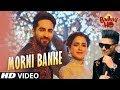 Guru Randhawa: Morni Banke Full Video | Badhaai Ho | Tanishk Bagchi | Neha K | Ayushmann K, Sanya M Whatsapp Status Video Download Free