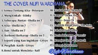 Lagu Cover Akustik Th 2000-AN Full Album Nufi Wardhana PALING ENAK DIDENGAR TERBARU 2019