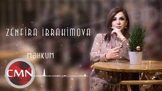 Zenfira İbrahimova - Mehkum (Yeni 2021)