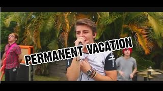 Permanent Vacation - 5 Seconds Of Summer (Hollywood Heartache Cover)
