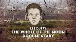 Lee Duffy - The Whole of the Moon Documentary Trailer