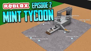 ROBLOX MINT TYCOON ADVANCE MODE #2