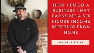 how to build a six figure business working from home