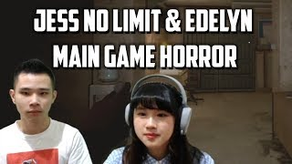 JESS NO LIMIT + EDELYN MAIN GAME HORROR = ???