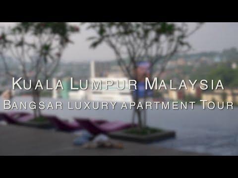 Kuala Lumpur Malaysia - Bangsar Luxury apartment Tour & Hot Travel Tips