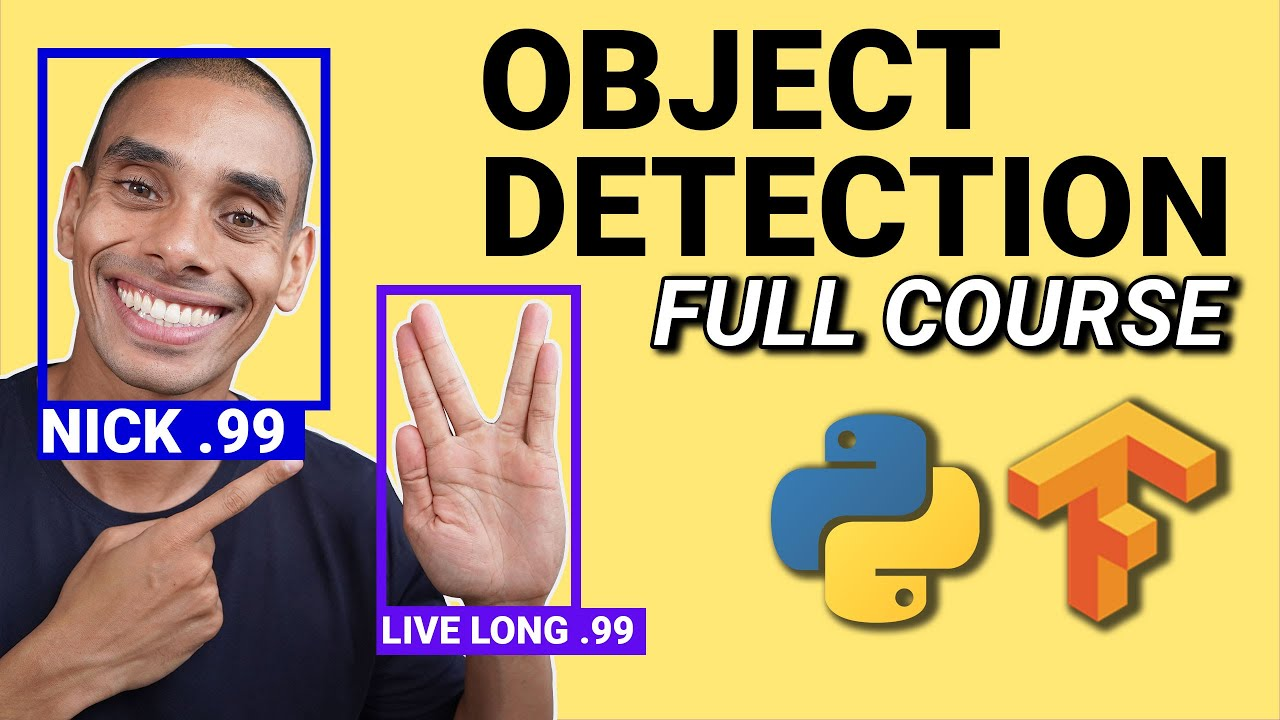 Tensorflow Object Detection in 5 Hours with Python | Full Course with 3 Projects