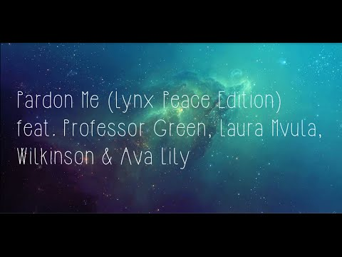 Naughty Boy - Pardon Me ft. Professor Green, Laura Mvula, Wilkinson & Ava Lily (LYRIC VIDEO)