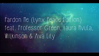 Naughty Boy - Pardon Me ft. Professor Green, Laura Mvula, Wilkinson & Ava Lily (LYRIC VIDEO)