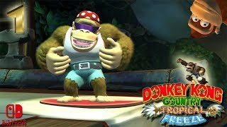 Donkey Kong Tropical Freeze Ep 01 Time For The Funky Dong 🍌🍌