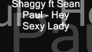 Shaggy ft Sean Paul   Hey Sexy Lady   YouTube