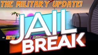 New Military Base! || Roblox Jailbreak