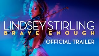 Gambar cover LINDSEY STIRLING: BRAVE ENOUGH OFFICIAL TRAILER
