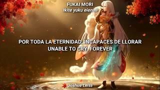 Inuyasha | Fukai Mori - Do As Infinity | Span/English Lyrics
