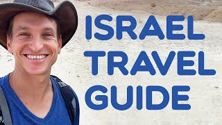 Traveling to ISRAEL? All You Need to Know (By a Professional...