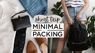 Minimalist PACKING for SHΟRT TERM TRAVEL | How to Pack Light For Weekend Trips