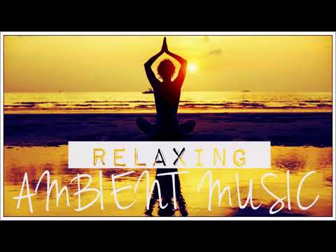 Ambient Music | DHARANA YOGA | Relax Meditation Concentration Spa Soothe