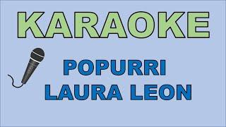 Popurri Laura Leon Karaoke